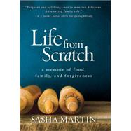 Life From Scratch by Martin, Sasha, 9781426213748