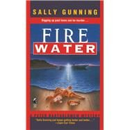 Fire Water by Gunning, Sally, 9781501133749