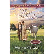 Texas Cinderella by Griggs, Winnie, 9780373283750