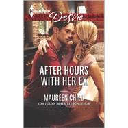 After Hours with Her Ex by Child, Maureen, 9780373733750
