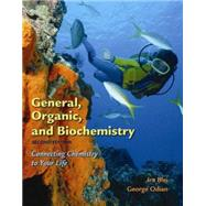 General, Organic, and Biochemistry Connecting Chemistry to Your Life