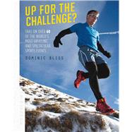 Up for the Challenge? by Bliss, Dominic, 9781909313750