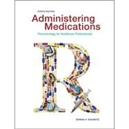 Administering Medications by Gauwitz, Donna, 9780073513751