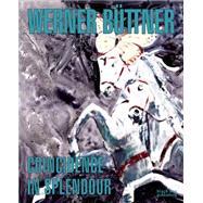 Werner Buttner by Büttner, Werner (ART); Kramer, Fritz W. (CON); Falckenberg, Harald (CON); Weibel, Peter (CON); Williams, Gilda (CON), 9781910433751