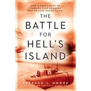 The Battle for Hell's Island by Moore, Stephen L., 9780451473752