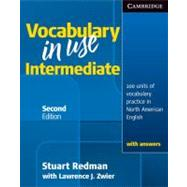 Vocabulary in Use Intermediate Student's Book with answers by Stuart Redman , With Lawrence J. Zwier, 9780521123754