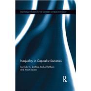 Inequality in Capitalist Societies by Jodhka; Surinder S., 9781138683754