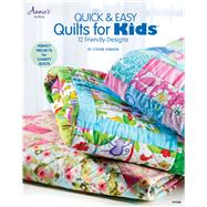 Quick & Easy Quilts for Kids; 12 Friendly Designs by Unknown, 9781592173754