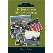 St. Joseph and Benton Harbor by Mcrae, Shannon, 9781467113755