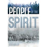People of the Spirit by McGee, Gary B.; Wood, George O.; Self, Charles E. (AFT), 9781607313755