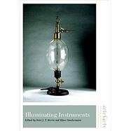 Illuminating Instruments by MORRIS, PETERSTAUBERMANN, KLAUS, 9781935623755