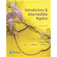 Introductory & Intermediate Algebra by Lial, Margaret L.; Hornsby, John; McGinnis, Terry, 9780134493756