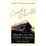 Murder on the Orient Express by Christie, Agatha, 9780425173756