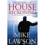 House Reckoning by Lawson, Mike, 9780802123756
