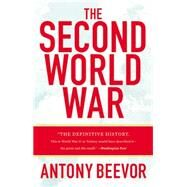 The Second World War by Beevor, Antony, 9780316023757