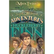 The Adventures of Huckleberry Finn by Twain, Mark; Bruno, Iacopo, 9781481403757