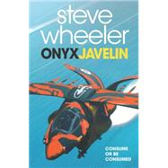 Onyx Javelin by Wheeler, Steve, 9780732293758