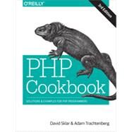 Php Cookbook: Solutions & Examples for Php Programmers by Sklar, David; Trachtenberg, Adam, 9781449363758