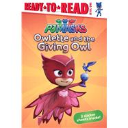 Owlette and the Giving Owl by Pendergrass, Daphne; Style Guide, 9781534403758