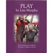 Play by Murphy, Lisa, 9781605543758