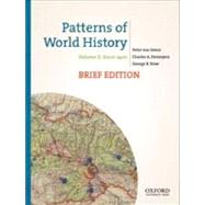 Patterns of World History, Brief Edition Volume Two: Since 1400 by von Sivers, Peter; Desnoyers, Charles A.; Stow, George B., 9780199943760