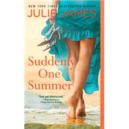 Suddenly One Summer by James, Julie, 9780425273760