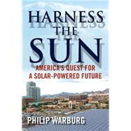Harness the Sun by WARBURG, PHILIP, 9780807033760