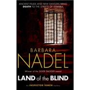 Land of the Blind by Nadel, Barbara, 9781472213761