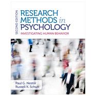 Research Methods in Psychology: Investigating Human Behavior by Nestor, Paul G.; Schutt, Russell K., 9781483343761