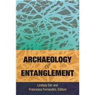 Archaeology of Entanglement by Der; Lindsay, 9781629583761