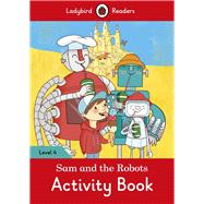 Sam and the Robots Activity Book by Ladybird, 9780241253762