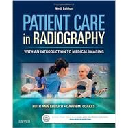 Patient Care in Radiography: With an Introduction to Medical Imaging by Ehrlich, Ruth Ann, 9780323353762