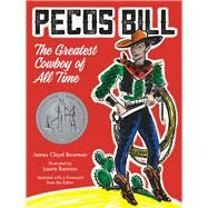 Pecos Bill by Bowman, James Cloyd; Bannon, Laura, 9780807563762