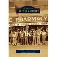 Telfair County by Walker, Jane H.; Herndon, Robert E.; Wooten, Jim, 9781467113762