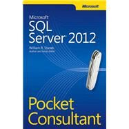 Microsoft SQL Server 2012 Pocket Consultant by Stanek, William, 9780735663763