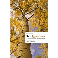 Ten Questions A Sociological Perspective by Charon, Joel M., 9781111833763