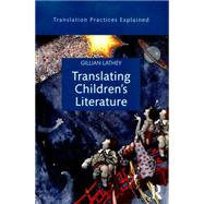 Translating Children's Literature by Lathey; Gillian, 9781138803763