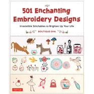501 Enchanting Embroidery Designs by Boutique-Sha, 9784805313763