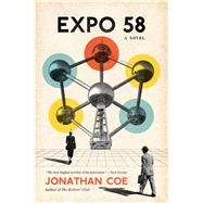 Expo 58 by Coe, Jonathan, 9780544343764