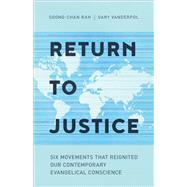 Return to Justice by Rah, Soong-chan; Vanderpol, Gary, 9781587433764