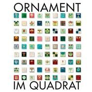 Ornament Im Quadrat by Gutbrod, Philipp; Patruno, Stefanie, 9783868323764