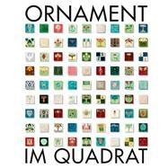 Ornament Im Quadrat by Gutbrod, Philipp; Patruno, Stefanie, 9783868323764
