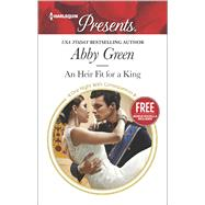 An Heir Fit for a King Christmas at the Castello (bonus novella) by Green, Abby; Cinelli, Amanda, 9780373133765