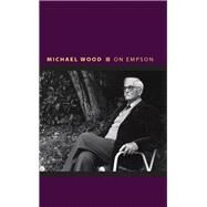 On Empson by Wood, Michael, 9780691163765
