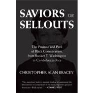 Saviors or Sellouts : The Promise and Peril of Black Conservatism, from Booker T. Washingtonto Condoleezza Rice sale off 2016