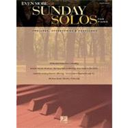Even More Sunday Solos for Piano: Preludes, Offertories & Postludes by Hal Leonard Publishing Corporation, 9781617803765