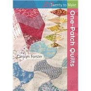 One-Patch Quilts by Forster, Carolyn, 9781782213765