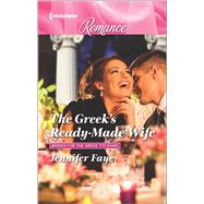The Greek's Ready-Made Wife by Faye, Jennifer, 9780373743766