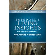 Galatians, Ephesians by Swindoll, Charles R., 9781414393766