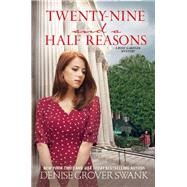 Twenty-Nine and a Half Reasons A Rose Gardner Mystery by Swank, Denise Grover, 9781629533766